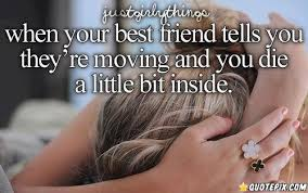 Image gallery for : quotes about your best friend moving