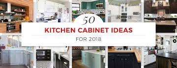 kitchen cabinet ideas hero 2018 jpg