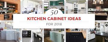 kitchen cabinet ideas hero 2018 jpg
