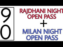 Rajdhani Night 478 99999 Open Pass Milan Night 578 0000 Open