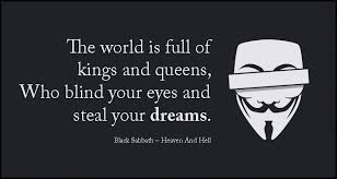 The World Is Full Of Kings And Queens Who Blind Your Eyes And Steal Mesmerizing Blind Quotes