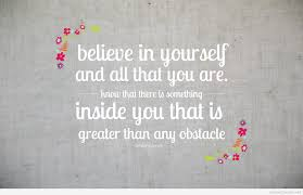 Quote On Believe In Yourself Best of Believe In Your Self It Can Make All The Difference Matt O'grady