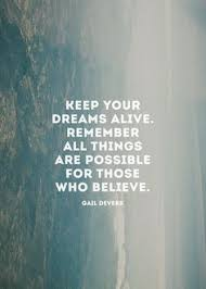 Keep Your Dreams Alive Quote Best of Ending Words Pinterest