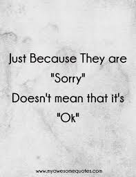 Apologize Quotes Delectable Apology Quotes Awesome Quotes About Life