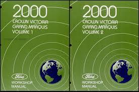 2000 crown victoria grand marquis original wiring diagram manual 2000 ford crown victoria mercury grand marquis repair shop manual 2 vol set