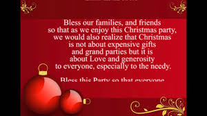 Thank you for your goodness, for warmth, light and food. Prayer For Christmas Party Youtube