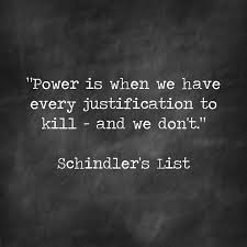 schindler s list director steven spielberg writers thomas schindler s list quote on power