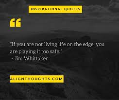 Best lines for life Fascinating Inspirational Lines You Must Read Everyday Align 66