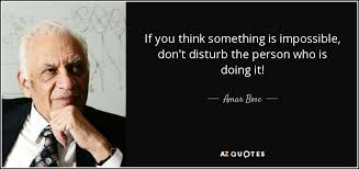 amar bose mit. quote-if-you-think-something-is-impossib amar bose mit