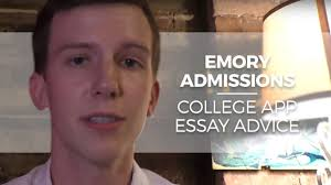 emory admissions college application supplement essay advice  emory admissions college application supplement essay advice