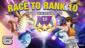 POKEMON GO BATTLE LEAGUE SEASON 2: RACE TO RANK 10 ep #6 (great ...