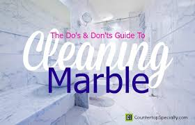 marble cleaning do s and don ts guide to cleaning marble wall to wall white