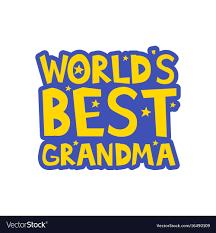 Worlds Best Grandma Letters Fun Kids Style Print