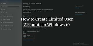 How To Make Another Account On Windows 10 How To Create Limited User Accounts In Windows 10