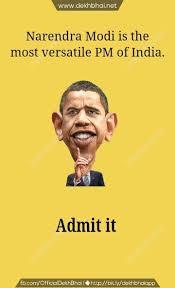 Narendra Modi- PM of India admired by Barack Obama.   Funny Memes ... via Relatably.com