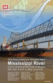 Lower Mississippi River Charts 2015 Flood Control And Navigation Maps Mississippi River