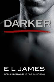 blog i m delighted to let you know that darker fifty shades darker as told by christian will be published in the us and uk on 28th 2017