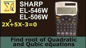 sharp el 546w el506w solving quadratic and cubic equations