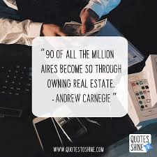 70 Mind Blowing Intelligent Real Estate Quotes