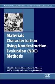 Methods Of Characterization Materials Characterization Using Nondestructive Evaluation