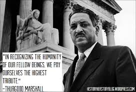 Thurgood Marshall Quotes Best Thurgood Marshall Quotes Best Quotes Ever