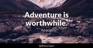 Quotes On Adventure Inspiration Adventure Quotes BrainyQuote