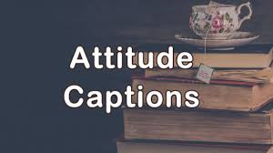 Attitude Captions To Describe Strong And Positive Personality