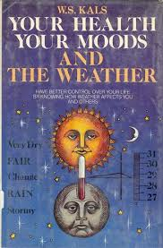 good old books your health your moods and the weather by w s kals do