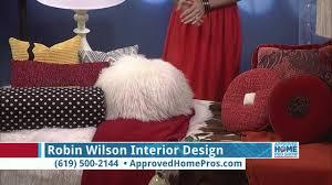 Robin Wilson Interior Design Basic Design Tips From Robin Wilson Interior Design On The Approved Home Pro Show