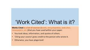 Work Cited What Is It Works Cited Is A List Of Sources Books