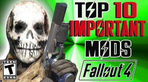 Fallout 4 Top 10 Essential Mods - YouTube