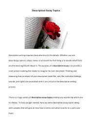 writing descriptive essays how to write a letter essay how to  descriptiveessaytopics phpapp thumbnail jpg cb writing descriptive essays place