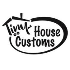 tiny house customs. Tiny House Customs O