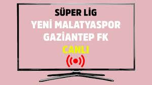Yeni Malatyaspor Gaziantep FK bein sports max 1 şifresiz canlı maç izle -  Tv100 Spor