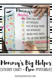 How To Make A Sticker Chart Mommys Big Helper Sticker Chart Free Printables Espresso Ever