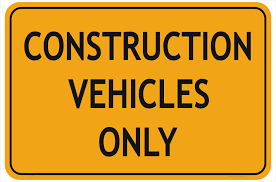 Construction Vehicles Only Sign National Safety Signs
