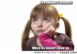 The awkward moment ... - SAD GIRL FIRST WORLD PROBLEM Meme ... via Relatably.com