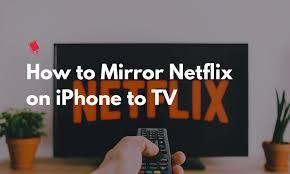 how to mirror from iphone to tv