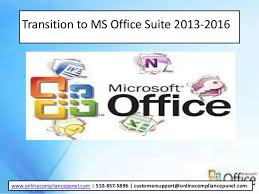 Ms Suite Transition To Ms Office Suite 2013 2016