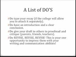 college application essay composition what is it a college  a list of do s 0 do type your essay if the college will allow you
