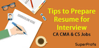 How To Prepare Resume For Interview - 44 Tips To Ca Cma Cs Candidates