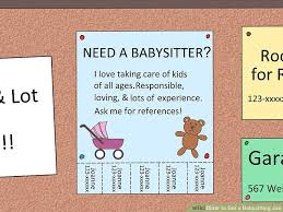 baby siter job how to get a babysitting job 13 steps with pictures wikihow