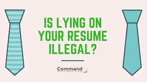 Is It Illegal To Lie On A Resume Is lying on your resume illegal 1