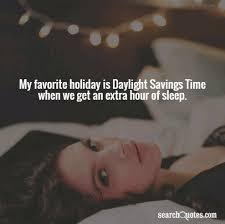 Image result for quotes daylight savings time