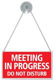Meeting In Progress Do Not Disturb Hanging Shop Door Sign Any