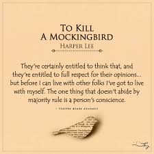 Journal Quotes New Unforgettable 'To Kill A Mockingbird' Quotes That Still Hold True