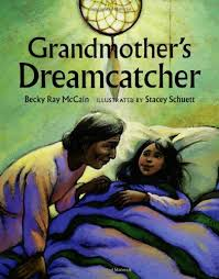 Dream Catcher Stories Grandmother's Dreamcatcher Becky Ray McCain Stacey Schuett 17