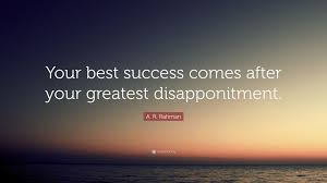 "Best Success Quotes Adorable A R Rahman Quote ""Your Best Success Comes After Your Greatest"