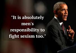 it s men s responsibility to fight sexism too president obama s highlights
