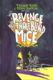 revenge of the three blind mice